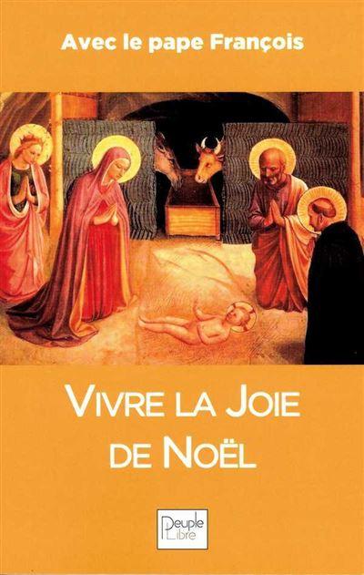 Vivre la joie de Noël avec le Pape François