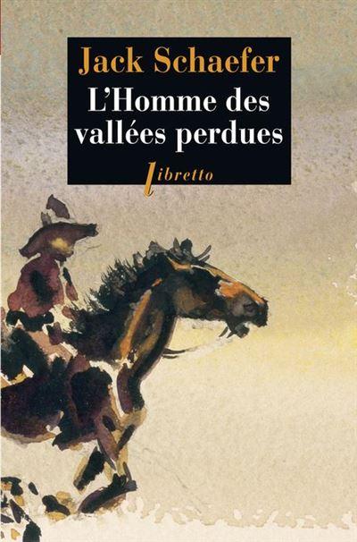 L'Homme des vallées perdues - 9782369142348 - 7,99 €