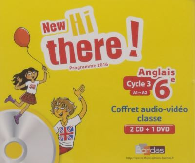 New Hi there ! Anglais 6e 2017 Matériel audio video collectif