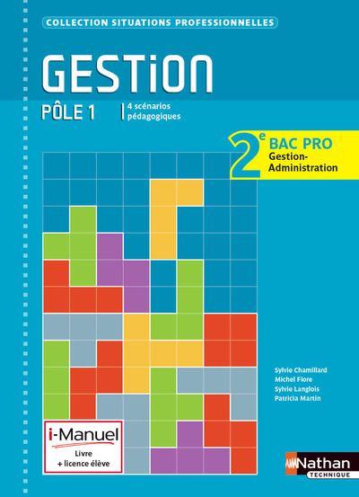 Gestion Pôle 1 2eme BAC PRO G - A (Situations professionnelles) I-manuel livre + licence élève 2014