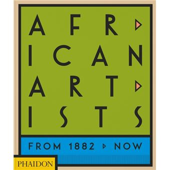 African artists from 1882 to now
