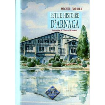 Petite histoire d'Arnaga, la maison d'Edmond Rostang