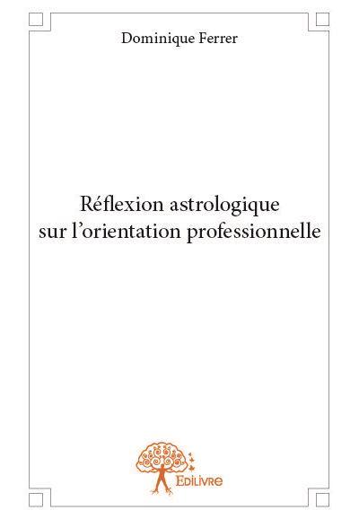 Réflexion astrologique sur l'orientation professionnelle