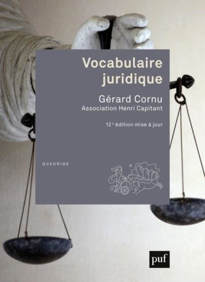 Vocabulaire juridique - Association Henri Capitant - 9782130802464 - 19,99 €