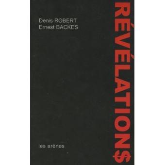 Revelations Broche Denis Robert Achat Livre Fnac