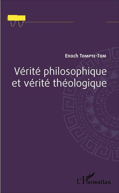 Vérité philosophique et vérité théologique