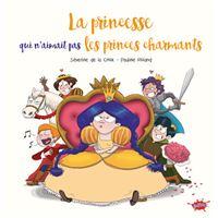 La princesse qui n'aimait pas les princes charmants