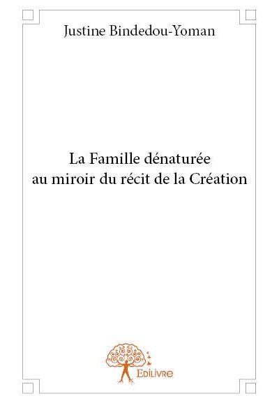 La famille dénaturée