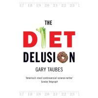 cd2037da2a7 Pourquoi on grossit - Nouvelle édition - broché - Gary Taubes ...
