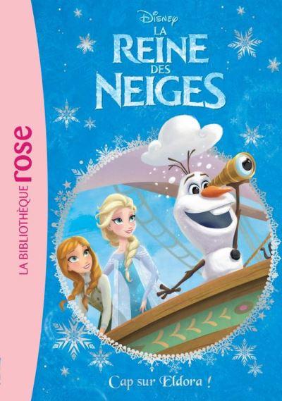 La Reine des Neiges 10 - Cap sur Eldora ! - 9782011553638 - 3,99 €