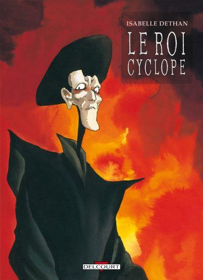 Le Roi Cyclope - Intégrale