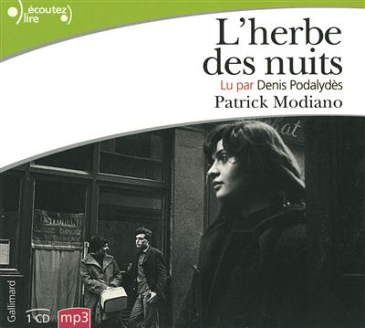 [LIVRE AUDIO] PATRICK MODIANO - L'HERBE DES NUITS  [MP3 256KBPS]