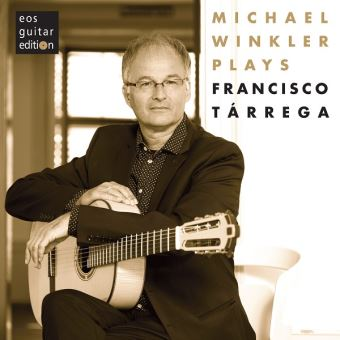MICHAEL WINKLER PLAYS GUITAR PIECES OF FRANCISCO T