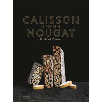 Calisson Nougat Le Roy René - Recettes de Provence