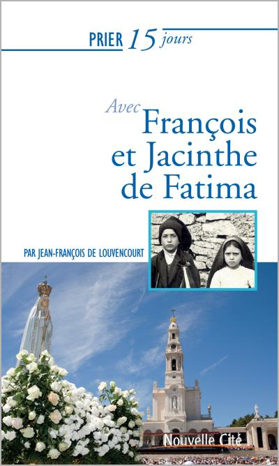 Avec François et Jacinthe de Fatima