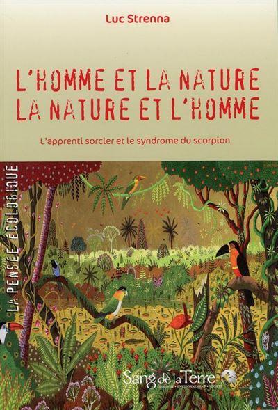 L'homme et la nature - La nature et l'homme