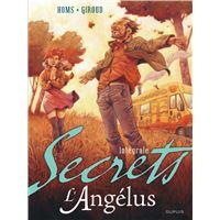Secrets, L'Angélus intégrale - Secrets, L'Angélus - Intégrale
