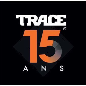 Trace 15 ans