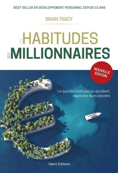 Les habitudes des millionnaires - 9782378150792 - 12,99 €