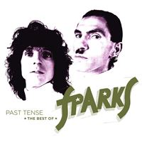Past Tense The Best Of Sparks