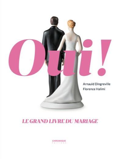 Oui ! Le grand livre du mariage