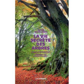 La Vie Secrete Des Arbres
