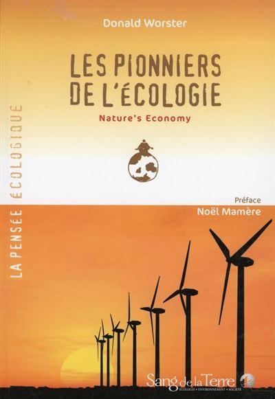 Les pionniers de l'écologie - Nature's Economy