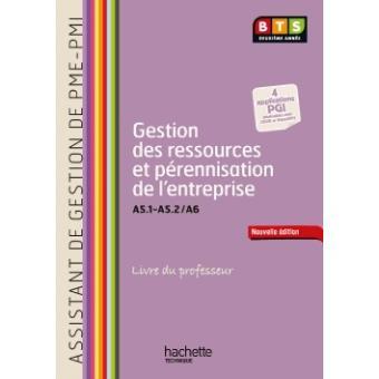 Gestion ressources (A5.1, A5.2, A6), BTS AG PME-PMI - Livre professeur avec CD