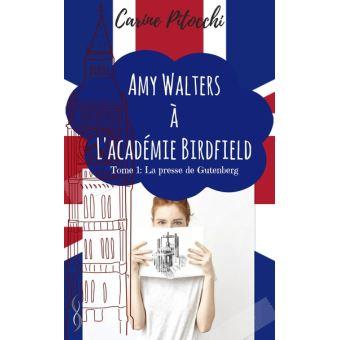 Amy Walters à l'académie BirdfieldLa presse de Gutenberg