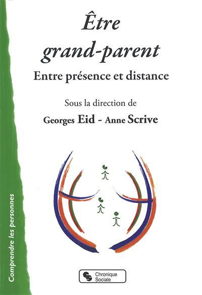 Être grand-parent entre présence et distance