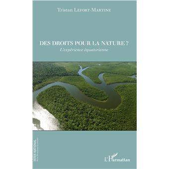 Des droits pour la nature l'experience equatorienne
