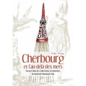 Cherbourg et l'au-dela des mers