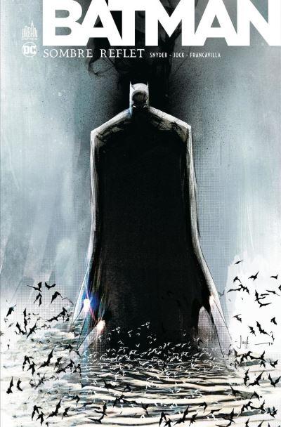 Batman - Sombre Reflet - Intégrale - 9791026832119 - 14,99 €