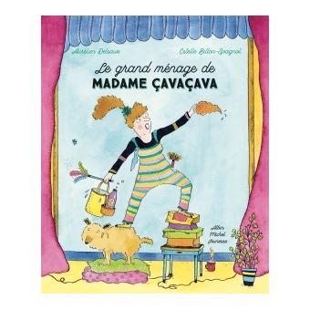 Le Grand Ménage de madame Cavaçava