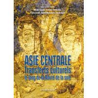 Asie centrale - transferts culturels le long de la rout