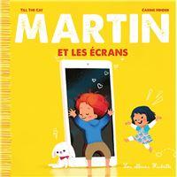 Martin et les écrans