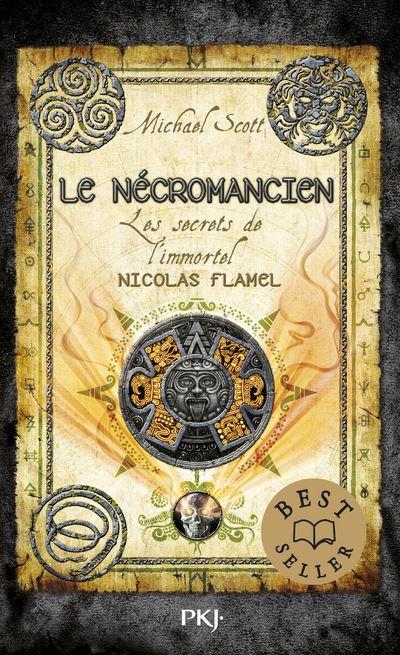 Les secrets de l'immortel Nicolas Flamel - tome 4 Le nécromancien