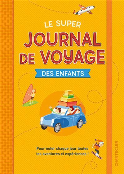 Le super journal de voyage des enfants