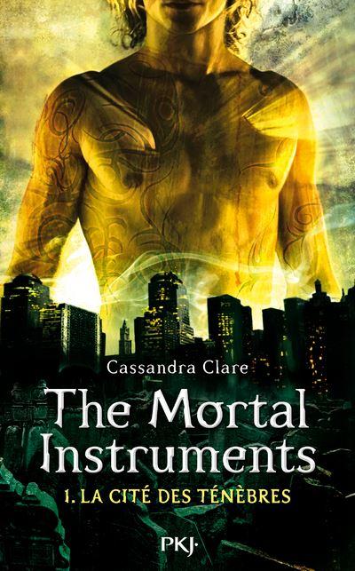 The Mortal Instruments - tome 1 : La Cité des Ténèbres