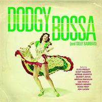 Dodgy bossa and silly sambas