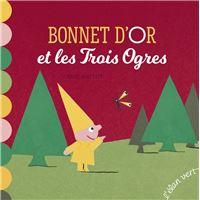 Bonnet d'or et les trois ogres  (nouvelle edition coll. les petits m - les cont