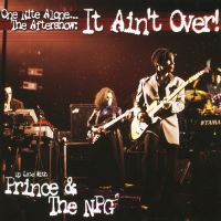 One Nite Alone... The Aftershow: It Ain't Over!  - 2LP 12''