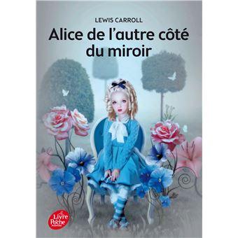 Alice de l 39 autre c t du miroir texte int gral poche for L autre cote du miroir