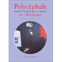 Polycéphale et Madame