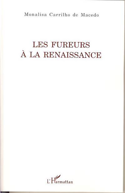 Les fureurs à la Renaissance