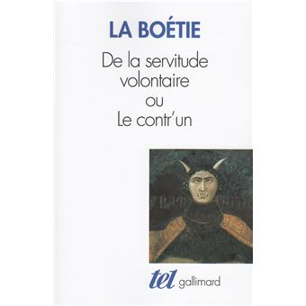 De la servitude volontaire ou Contr'un / Mémoire touchant l'édit de janvier 1562