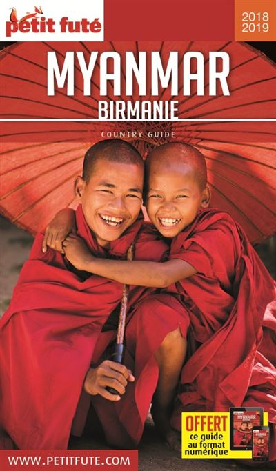 Myanmar - birmanie 2018-2019 petit fute + offre num
