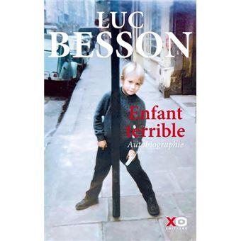 Enfant Terrible Autobiographie