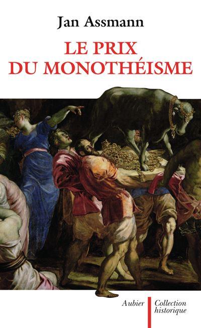 Le prix du monothéisme