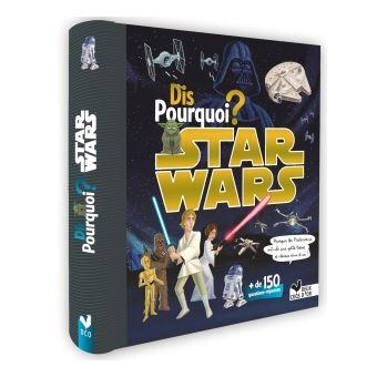 Star WarsDis pourquoi ? - Star Wars